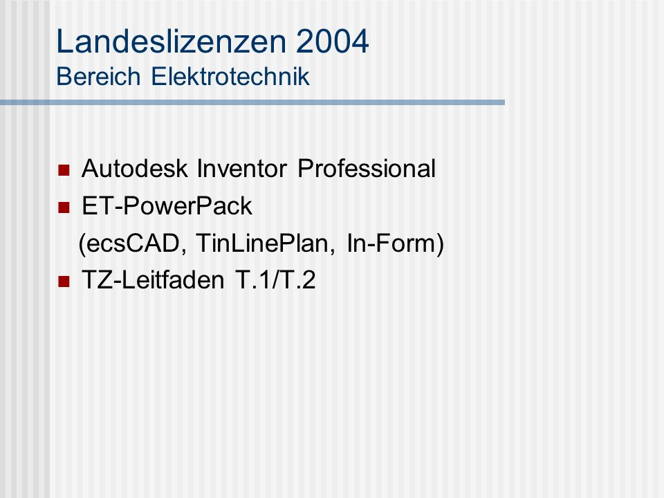 Landeslizenzen 2004 Bereich Elektrotechnik