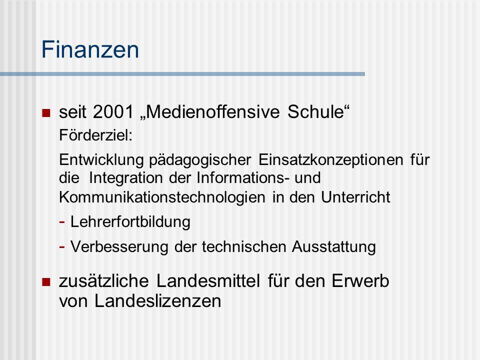 """Finanzen seit 2001 """"Medienoffensive Schule Förderziel:"""