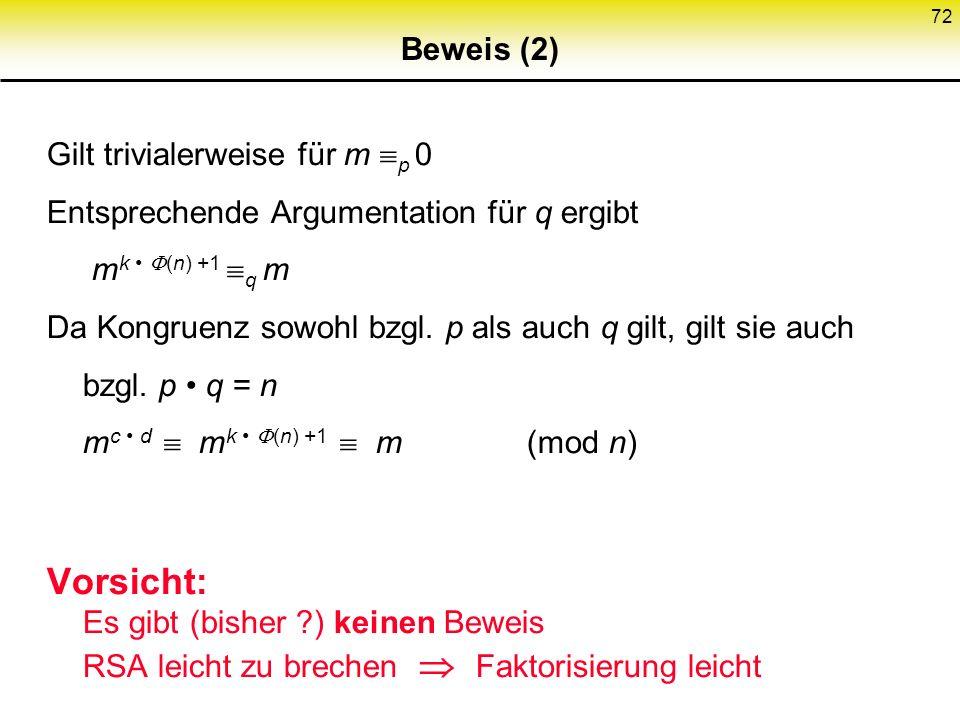 Beweis (2) Gilt trivialerweise für m p 0. Entsprechende Argumentation für q ergibt mk • (n) +1 q m.