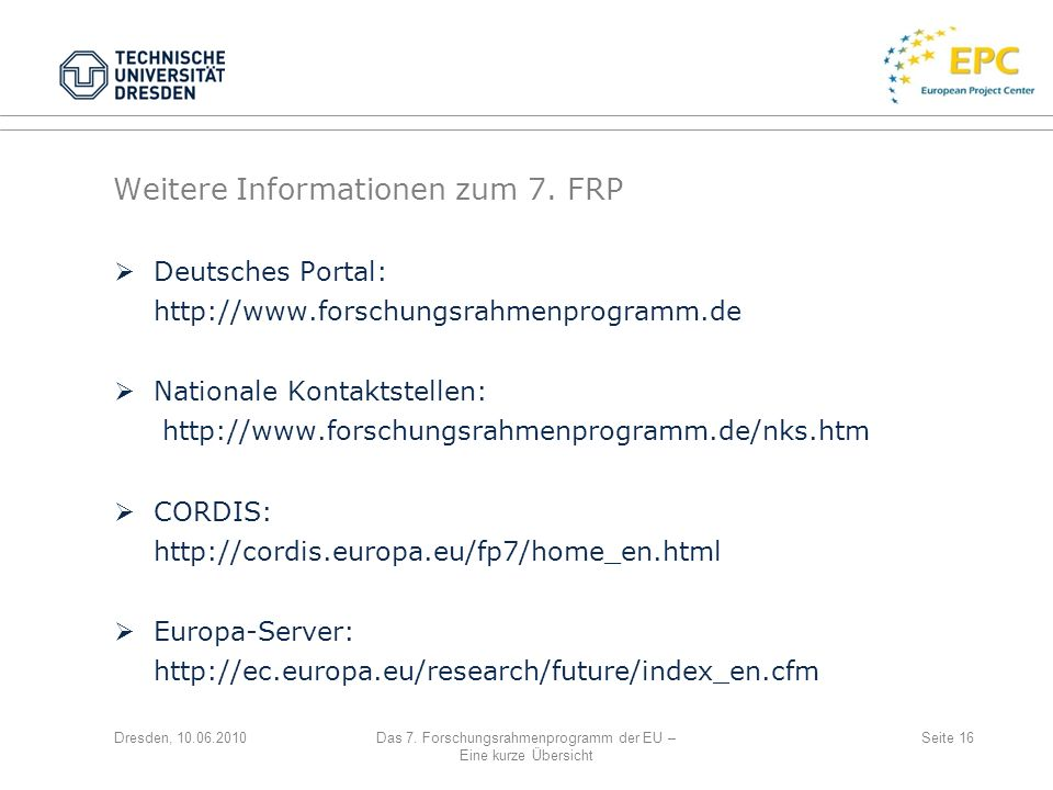 Weitere Informationen zum 7. FRP