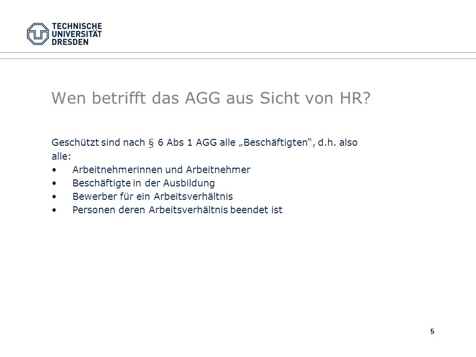 Wen betrifft das AGG aus Sicht von HR
