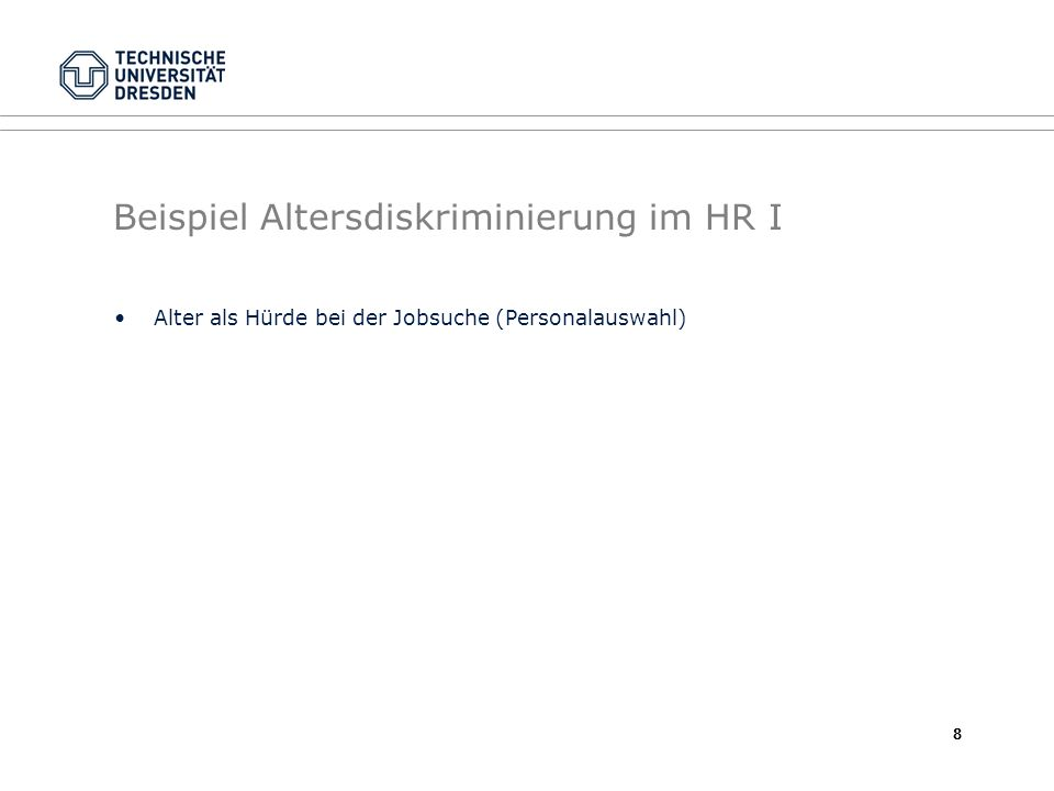 Beispiel Altersdiskriminierung im HR I