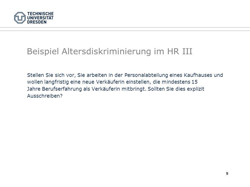 Beispiel Altersdiskriminierung im HR III