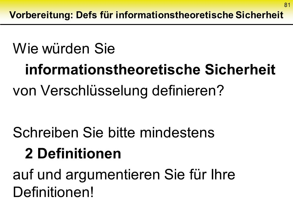 Vorbereitung: Defs für informationstheoretische Sicherheit