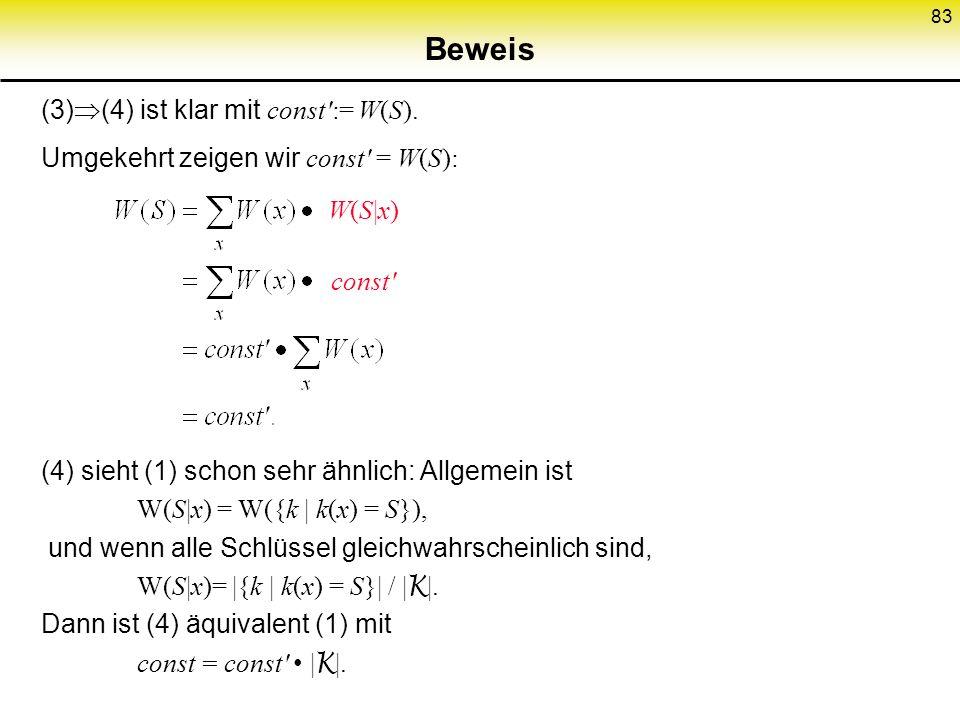 Beweis (3)(4) ist klar mit const := W(S).