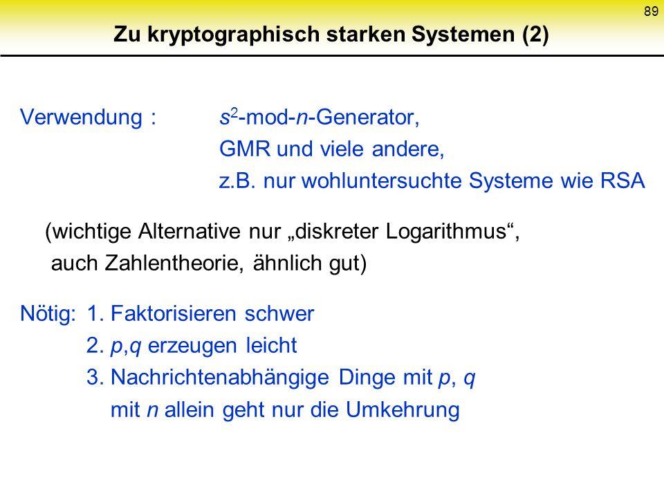 Zu kryptographisch starken Systemen (2)
