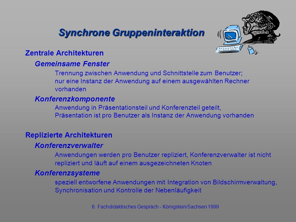 Synchrone Gruppeninteraktion