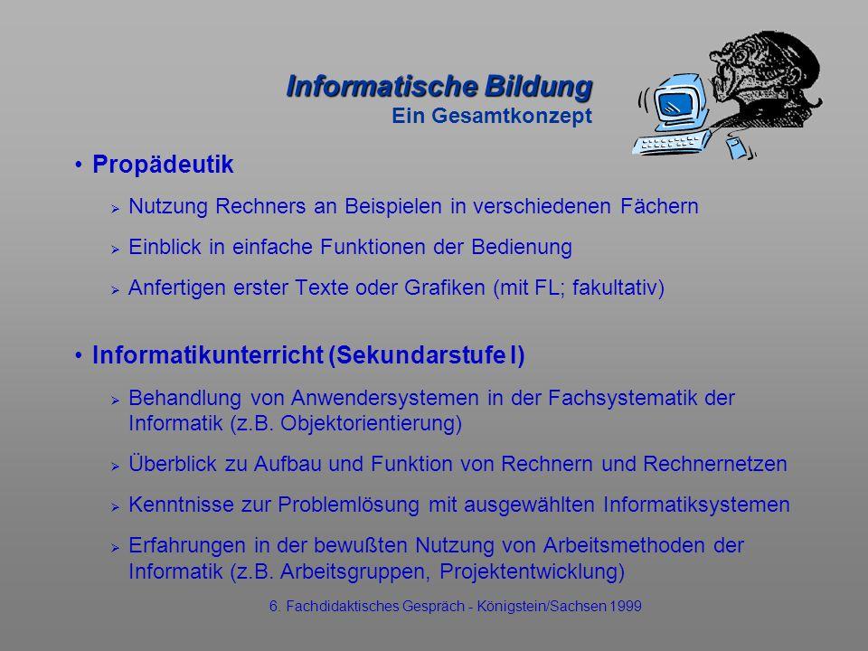 Informatische Bildung Ein Gesamtkonzept
