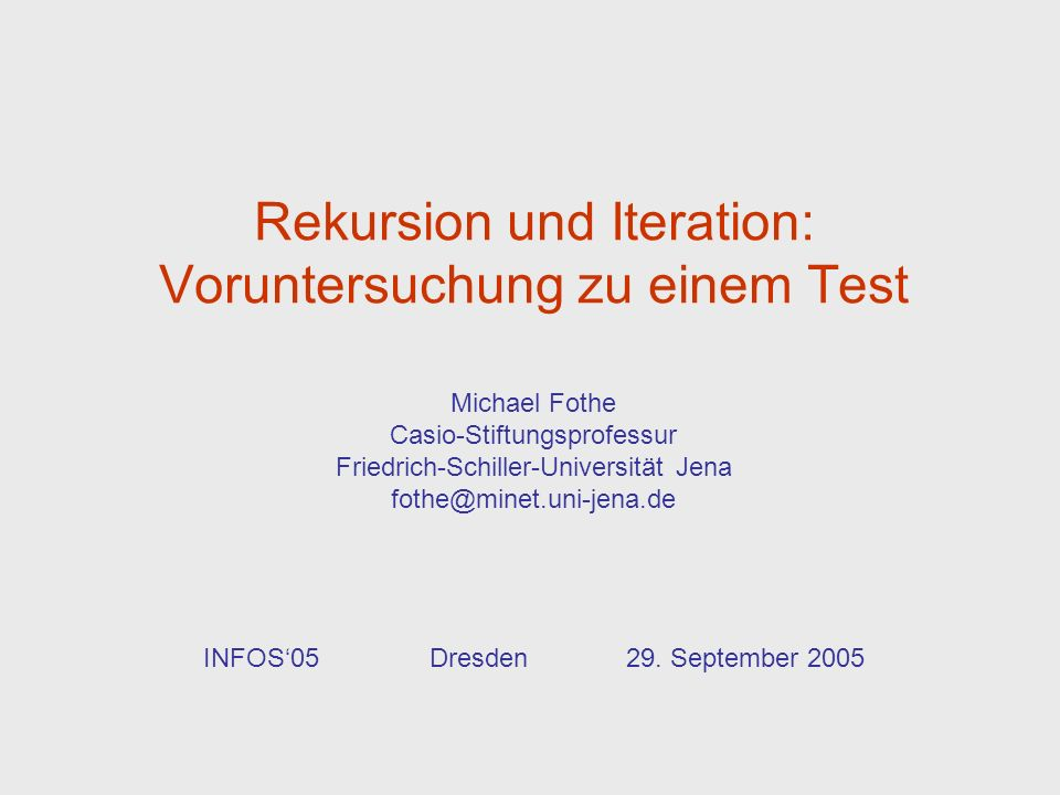 Rekursion und Iteration: Voruntersuchung zu einem Test