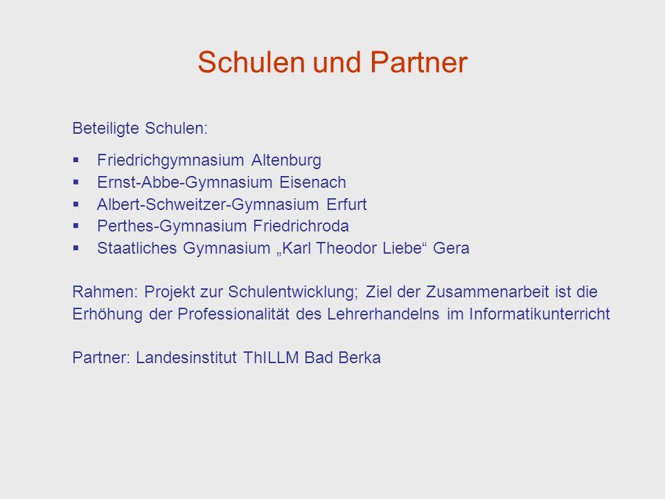 Schulen und Partner Beteiligte Schulen: Friedrichgymnasium Altenburg