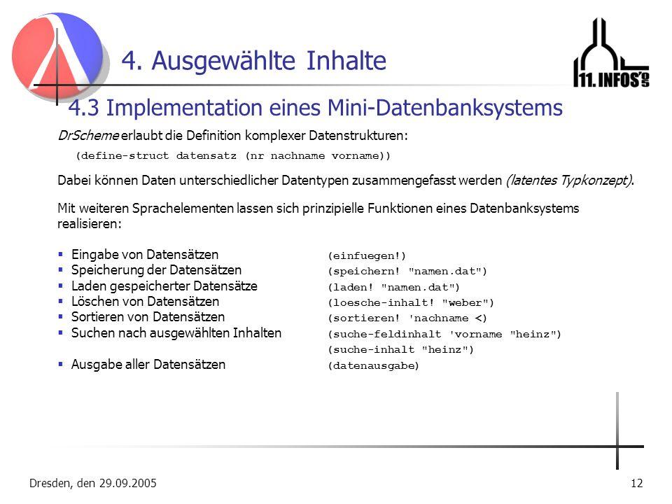 4. Ausgewählte Inhalte 4.3 Implementation eines Mini-Datenbanksystems