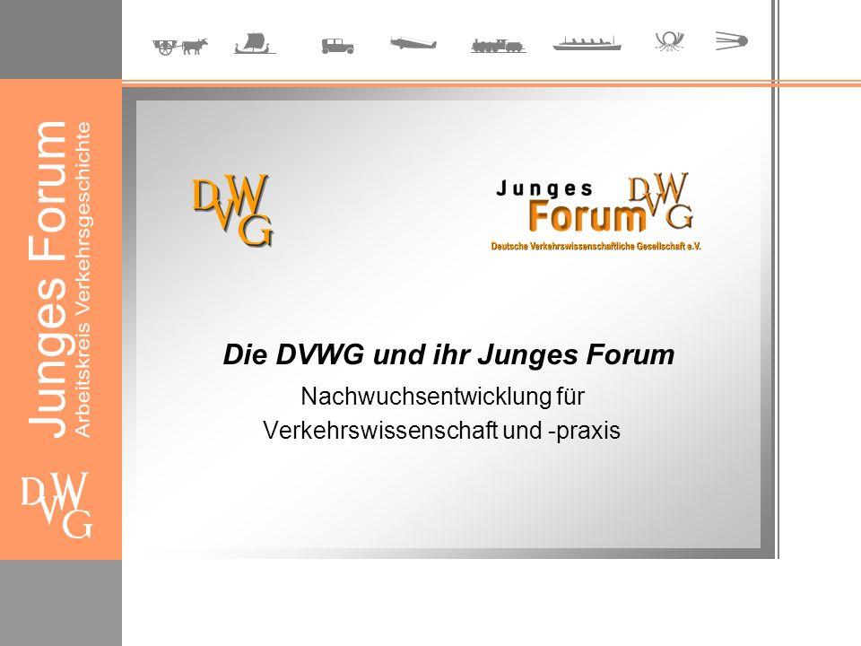 Die DVWG und ihr Junges Forum