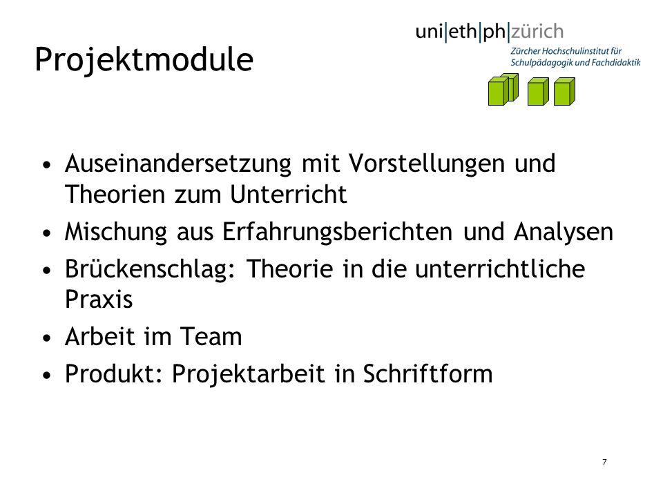 ProjektmoduleAuseinandersetzung mit Vorstellungen und Theorien zum Unterricht. Mischung aus Erfahrungsberichten und Analysen.