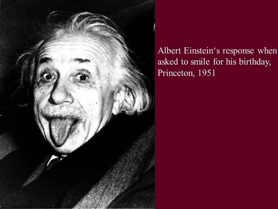 Albert Einstein's response when
