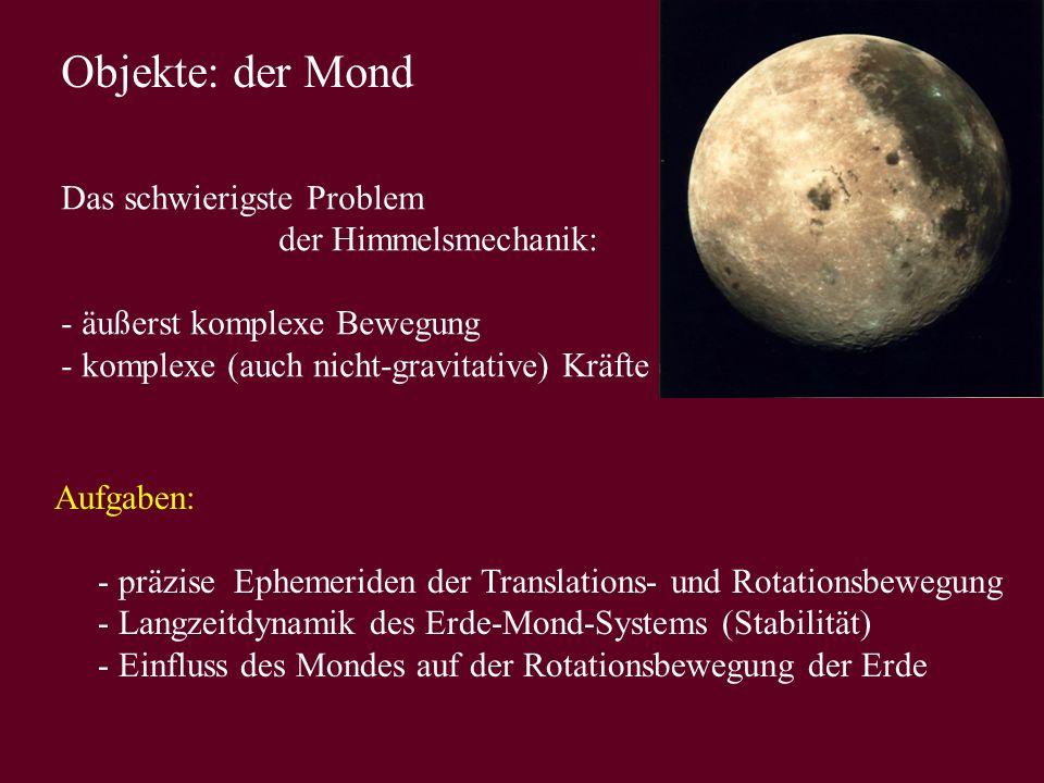 Objekte: der Mond Das schwierigste Problem der Himmelsmechanik: