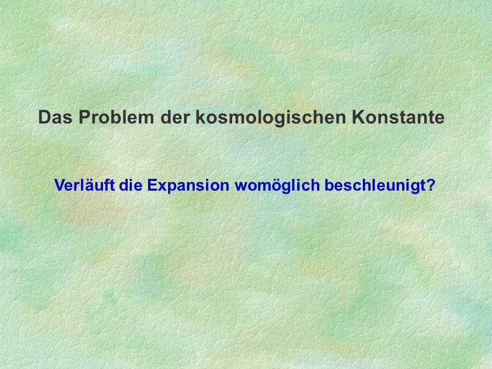 Das Problem der kosmologischen Konstante