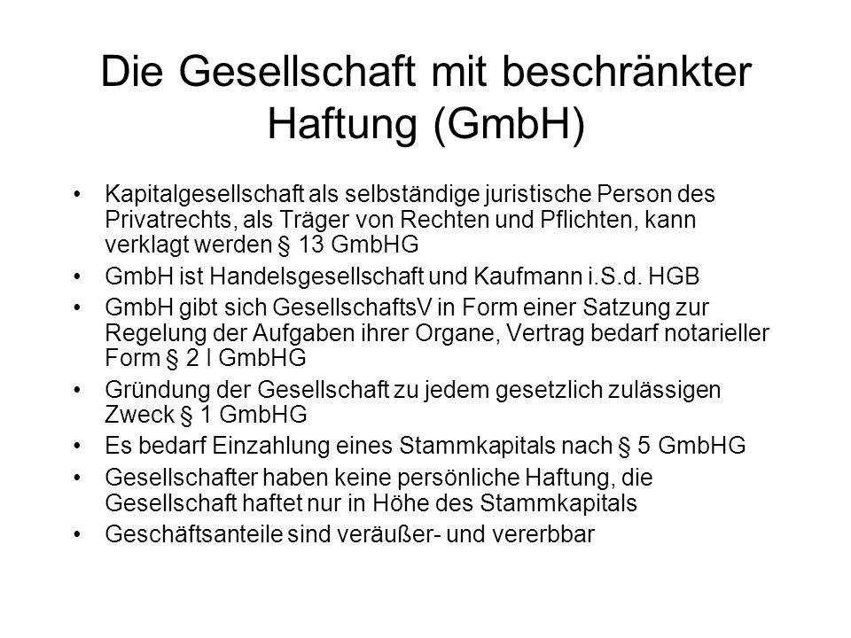 Die Gesellschaft mit beschränkter Haftung (GmbH)