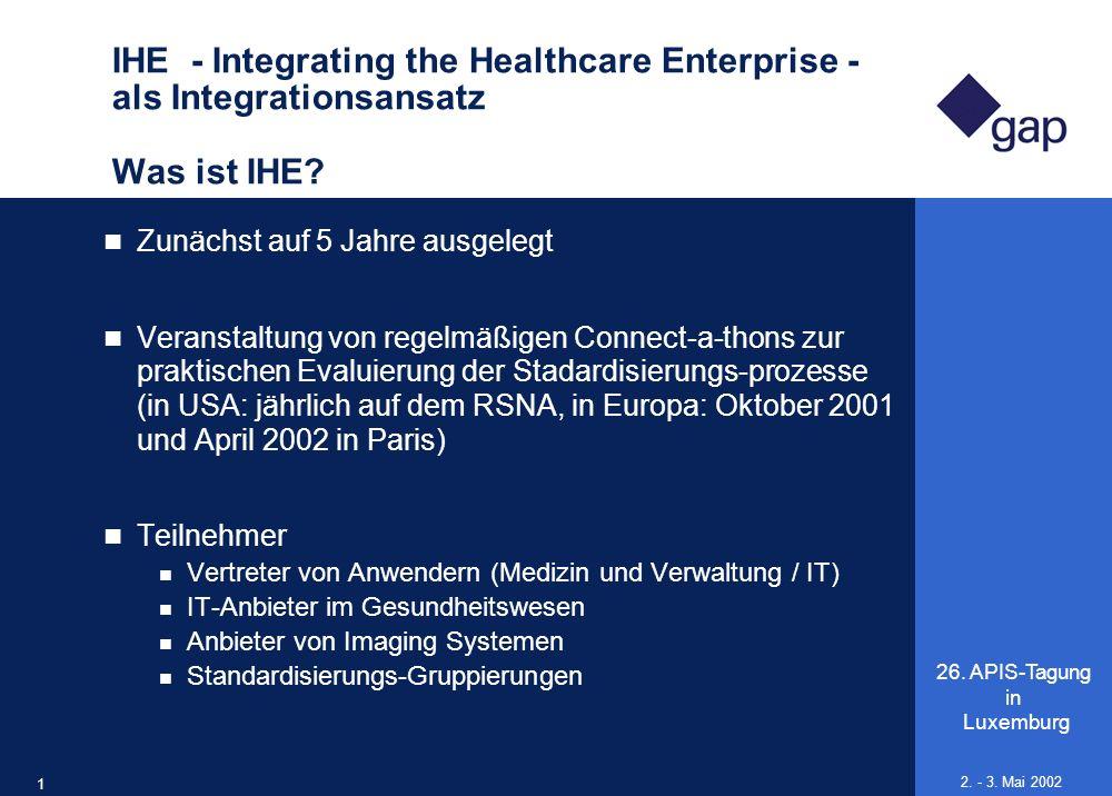 IHE - Integrating the Healthcare Enterprise - als Integrationsansatz Was ist IHE