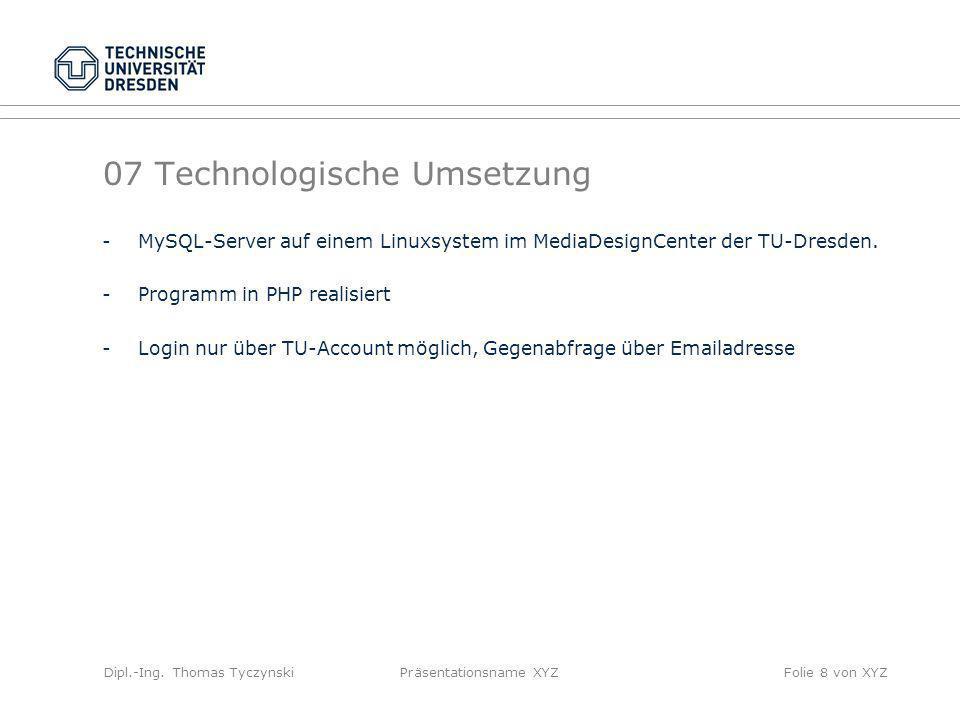 07 Technologische Umsetzung