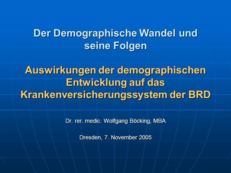Dr. rer. medic. Wolfgang Böcking, MBA Dresden, 7. November 2005
