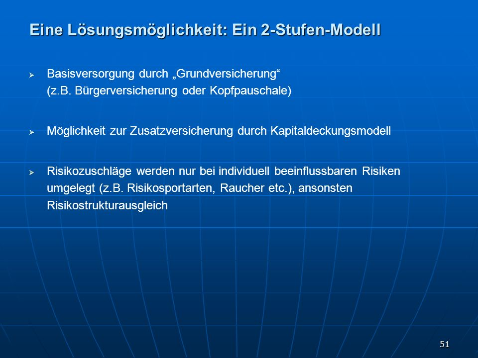 Eine Lösungsmöglichkeit: Ein 2-Stufen-Modell