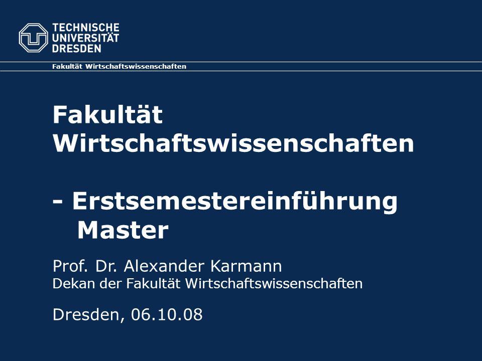 Fakultät Wirtschaftswissenschaften - Erstsemestereinführung Master