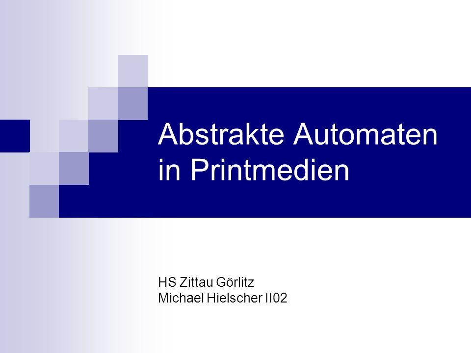 Abstrakte Automaten in Printmedien