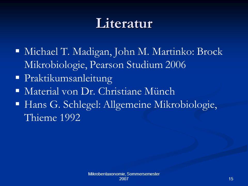 Mikrobentaxonomie, Sommersemester 2007