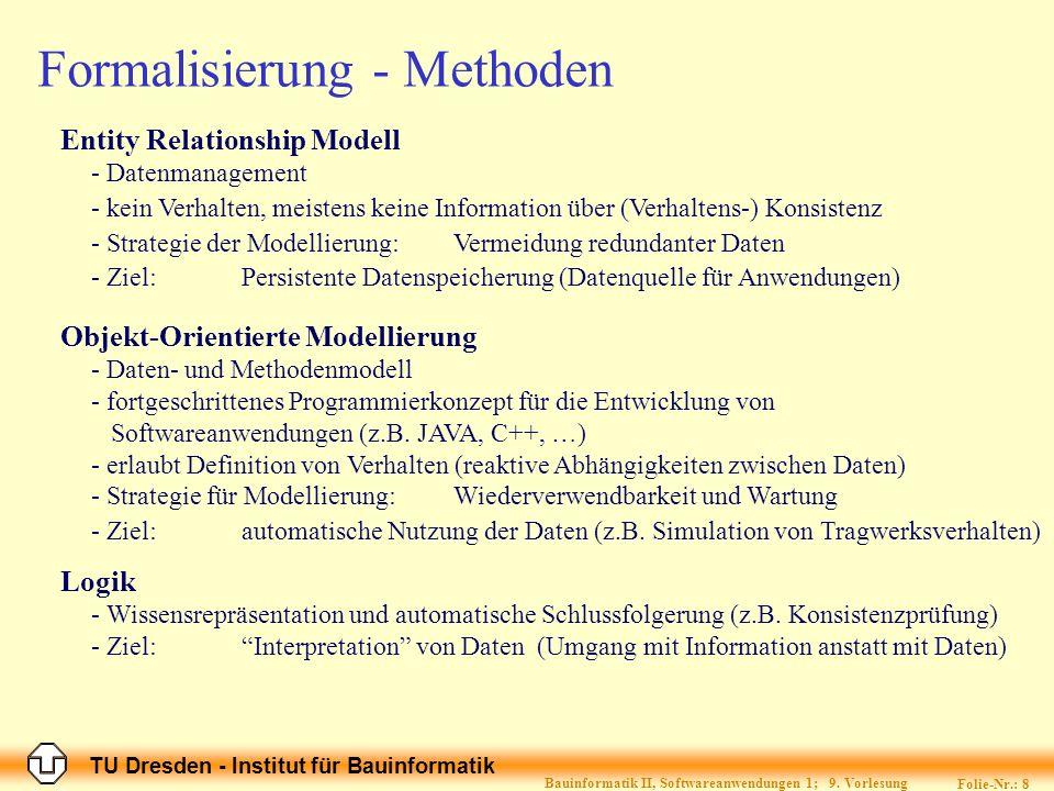 Formalisierung - Methoden