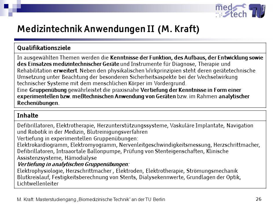 Medizintechnik Anwendungen II (M. Kraft)