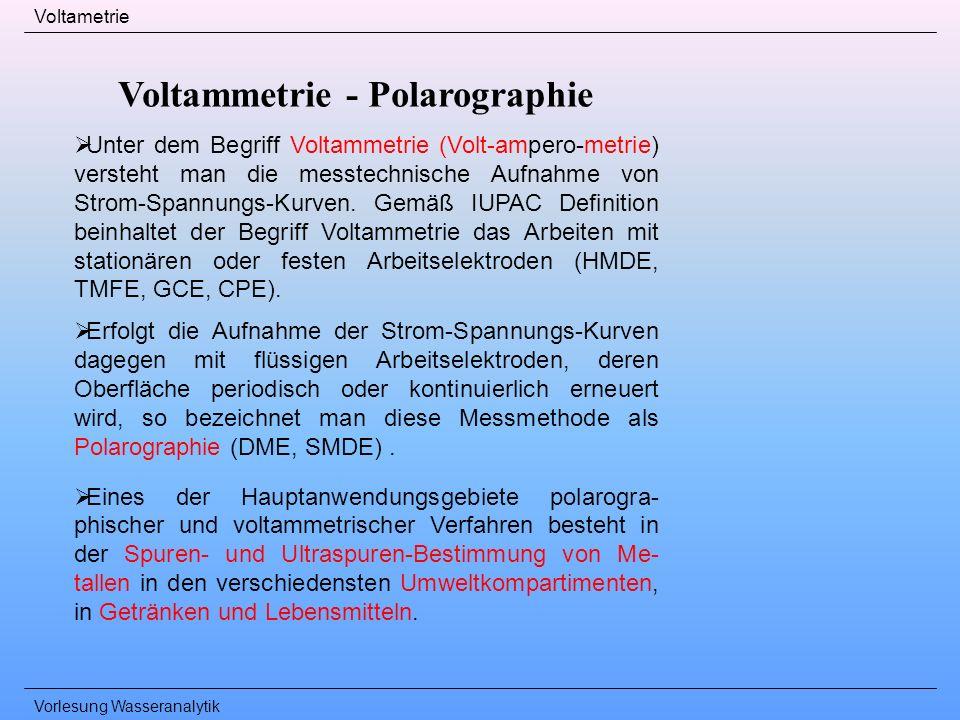 Voltammetrie - Polarographie
