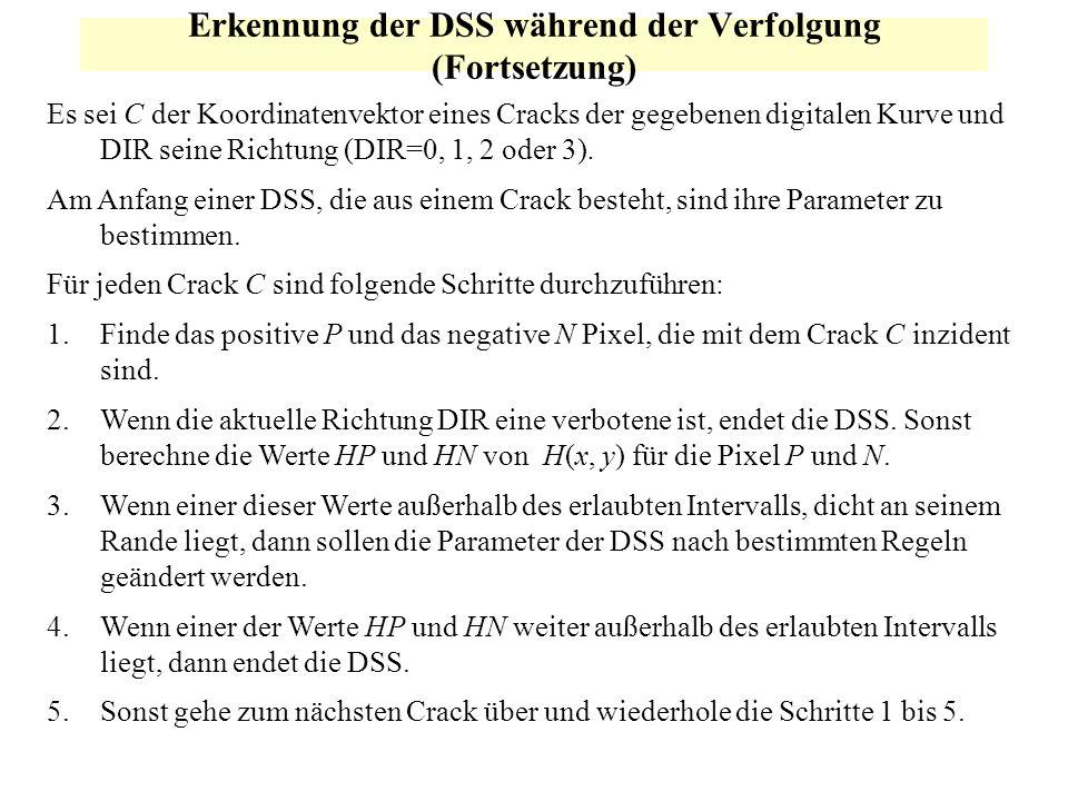 Erkennung der DSS während der Verfolgung (Fortsetzung)