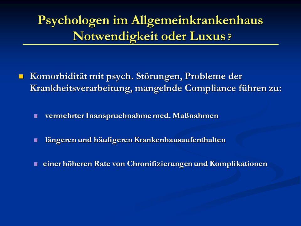 Psychologen im Allgemeinkrankenhaus Notwendigkeit oder Luxus
