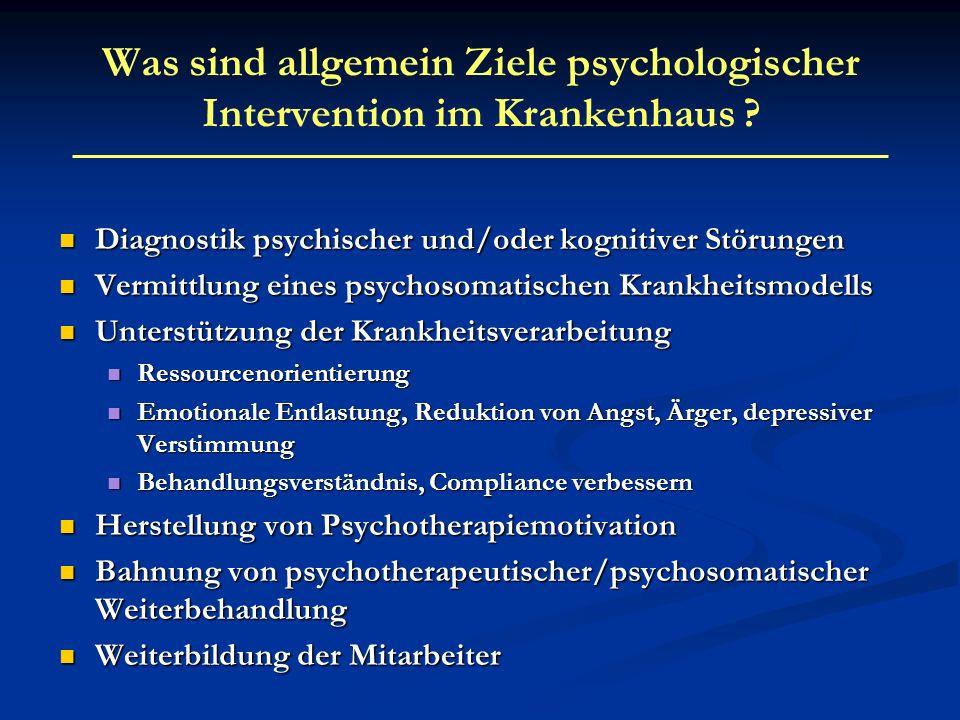 Was sind allgemein Ziele psychologischer Intervention im Krankenhaus