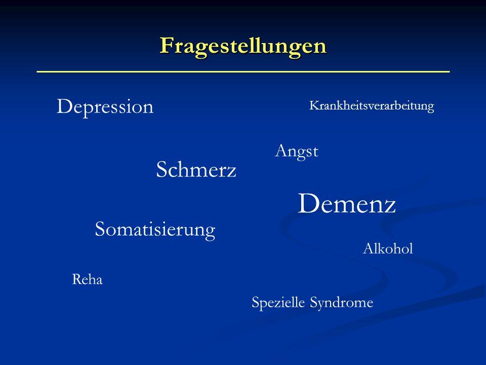 Demenz Fragestellungen Schmerz Depression Somatisierung Angst Alkohol