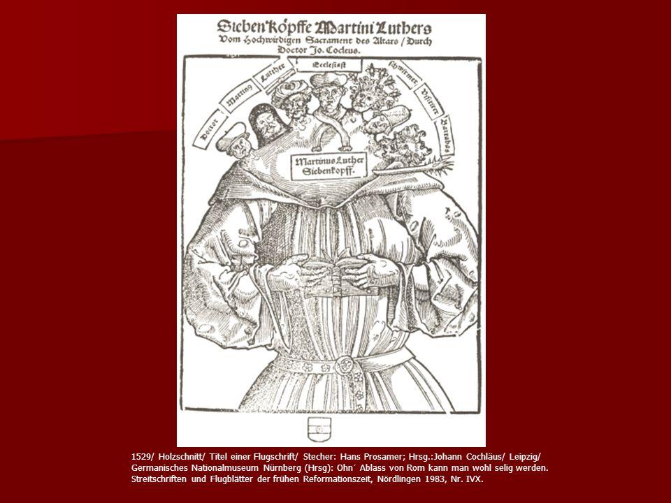1529/ Holzschnitt/ Titel einer Flugschrift/ Stecher: Hans Prosamer; Hrsg.:Johann Cochläus/ Leipzig/