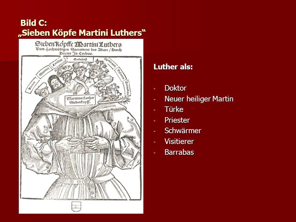 """Bild C: """"Sieben Köpfe Martini Luthers"""