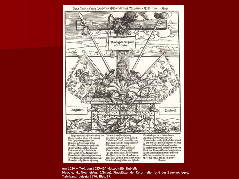 um 1530 – Text von 1535-40/ Holzschnitt/ Einblatt/