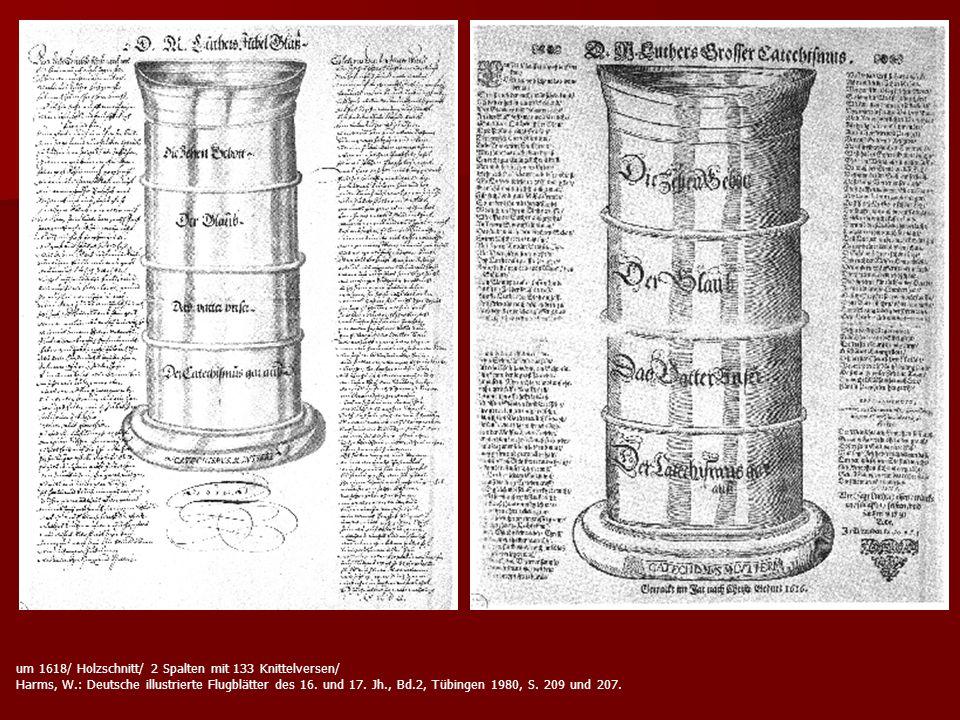 um 1618/ Holzschnitt/ 2 Spalten mit 133 Knittelversen/