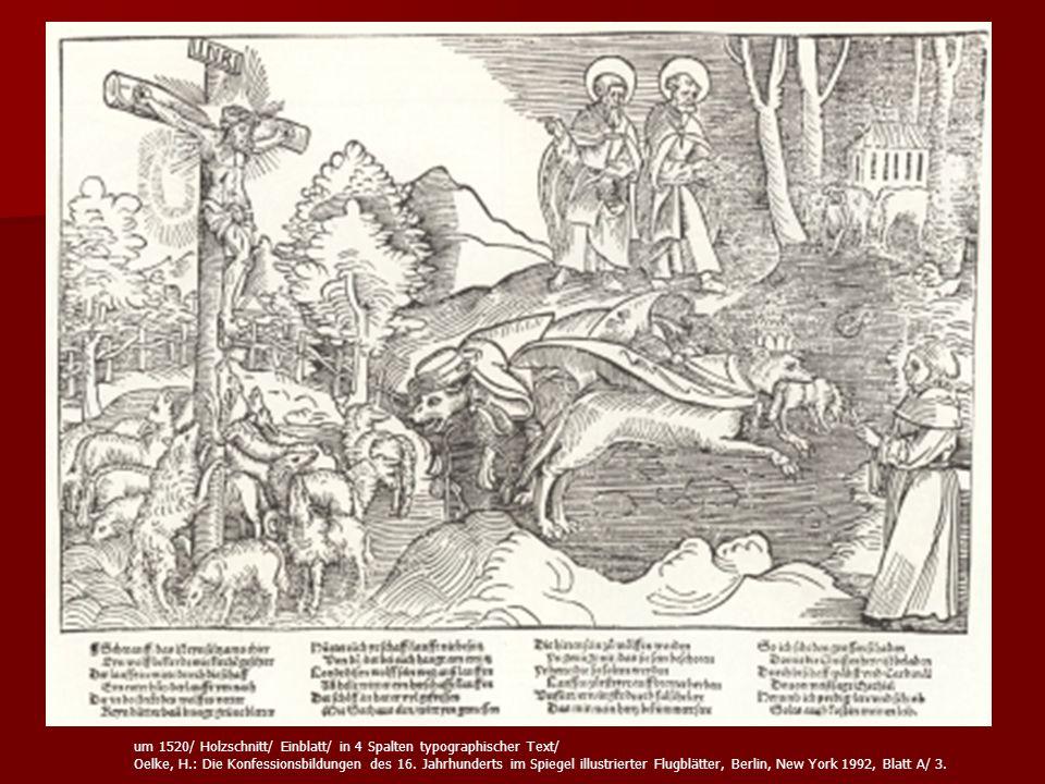 um 1520/ Holzschnitt/ Einblatt/ in 4 Spalten typographischer Text/