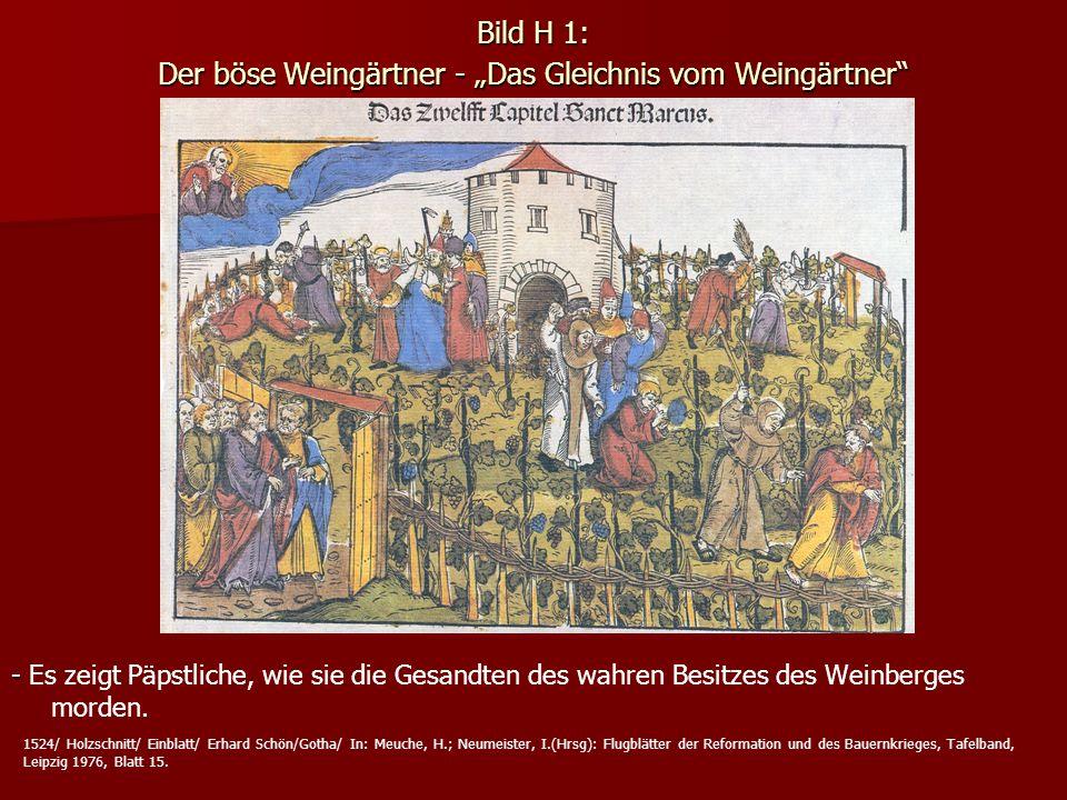 """Bild H 1: Der böse Weingärtner - """"Das Gleichnis vom Weingärtner"""