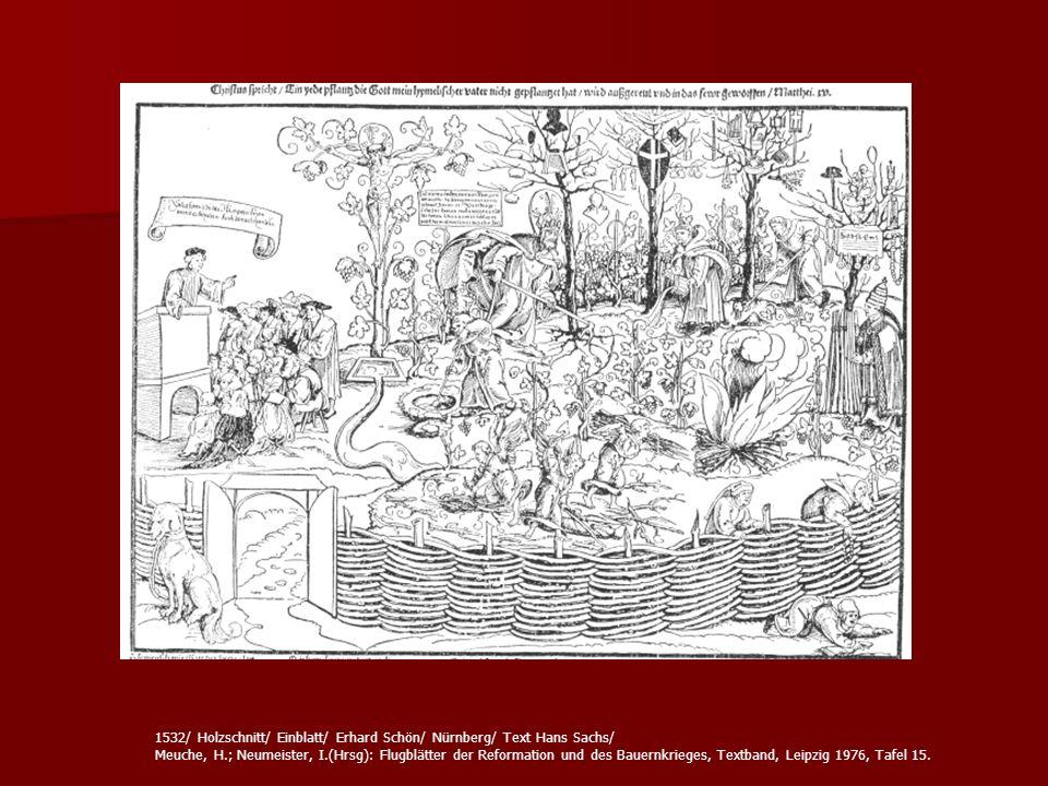 1532/ Holzschnitt/ Einblatt/ Erhard Schön/ Nürnberg/ Text Hans Sachs/