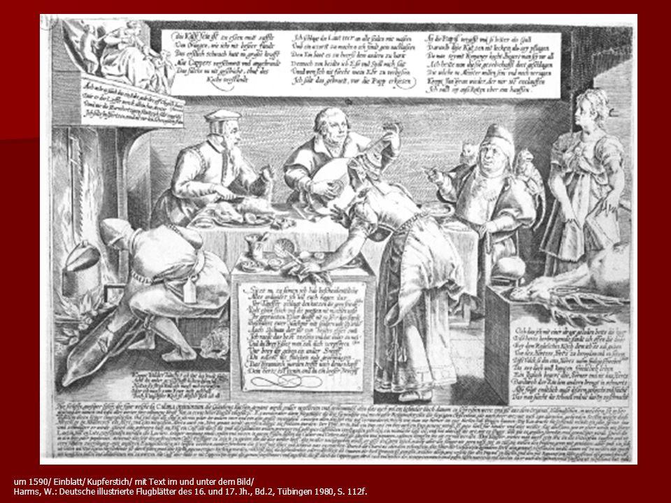 um 1590/ Einblatt/ Kupferstich/ mit Text im und unter dem Bild/ Harms, W.: Deutsche illustrierte Flugblätter des 16.