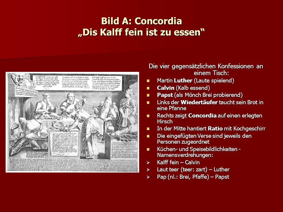 """Bild A: Concordia """"Dis Kalff fein ist zu essen"""