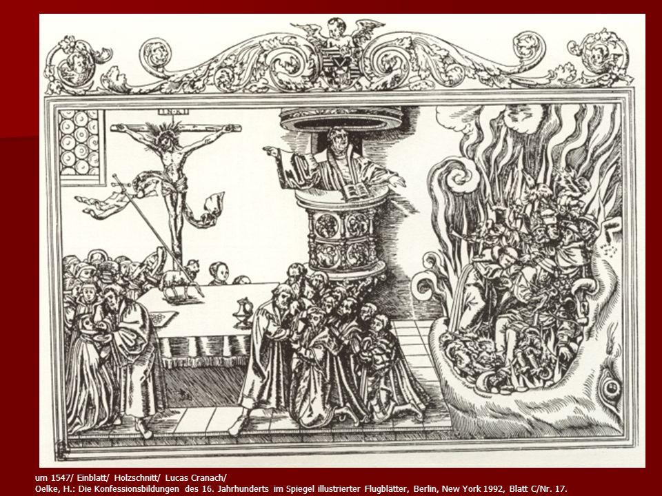 um 1547/ Einblatt/ Holzschnitt/ Lucas Cranach/