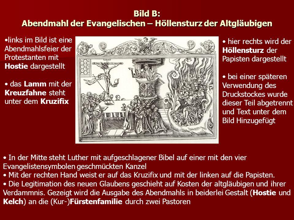 Bild B: Abendmahl der Evangelischen – Höllensturz der Altgläubigen
