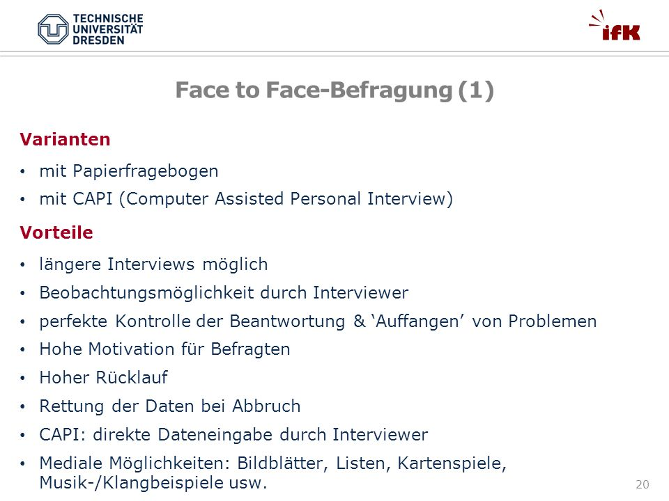 Face to Face-Befragung (1)