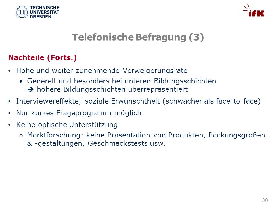 Telefonische Befragung (3)