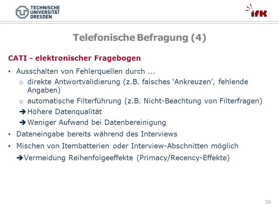 Telefonische Befragung (4)