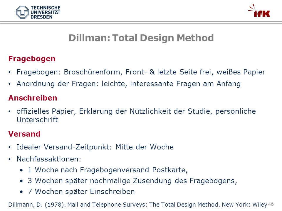 Dillman: Total Design Method